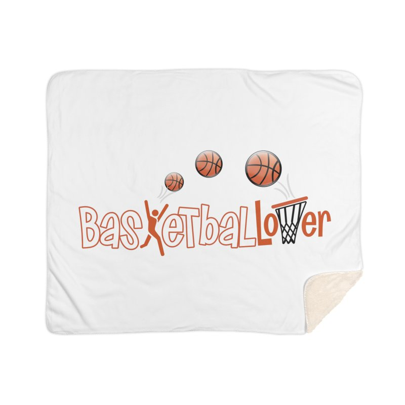 Basketball Lover Home Sherpa Blanket Blanket by PickaCS's Artist Shop