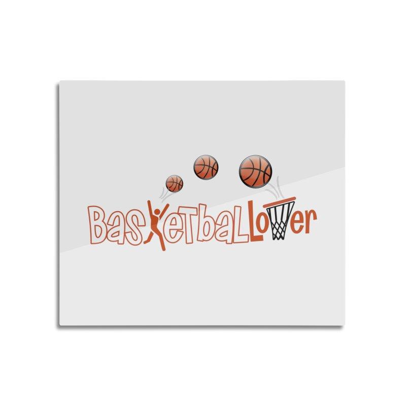 Basketball Lover Home Mounted Aluminum Print by PickaCS's Artist Shop