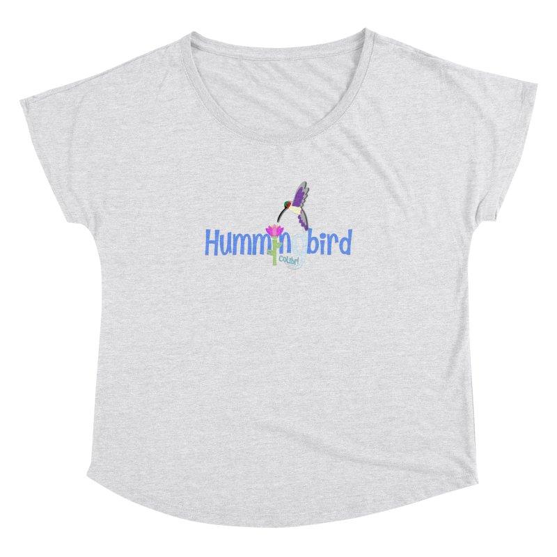 Hummingbird Women's Dolman Scoop Neck by PickaCS's Artist Shop