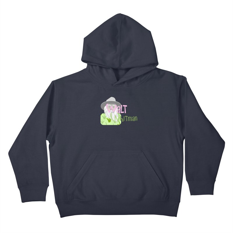 Walt Whitman Kids Pullover Hoody by PickaCS's Artist Shop
