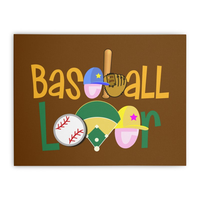 Baseball Lover Home Stretched Canvas by PickaCS's Artist Shop