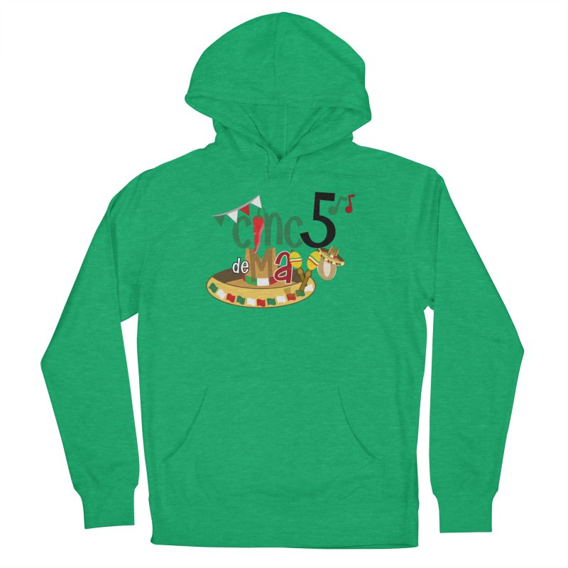 Cinco de Mayo Women's Pullover Hoody by PickaCS's Artist Shop