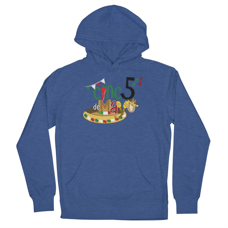 Cinco de Mayo Women's French Terry Pullover Hoody by PickaCS's Artist Shop