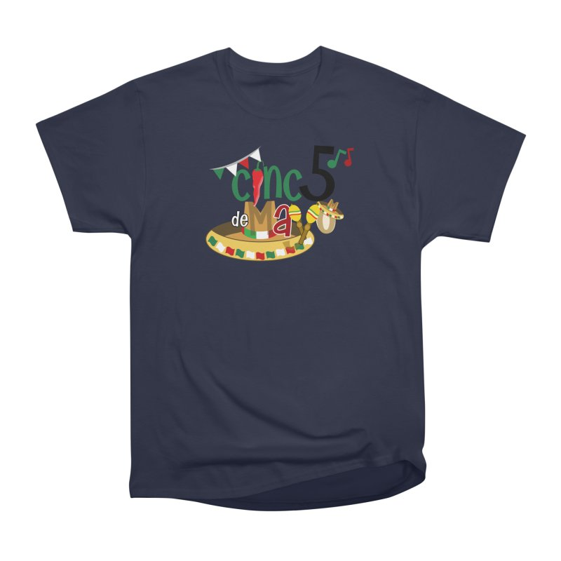 Cinco de Mayo Women's Heavyweight Unisex T-Shirt by PickaCS's Artist Shop
