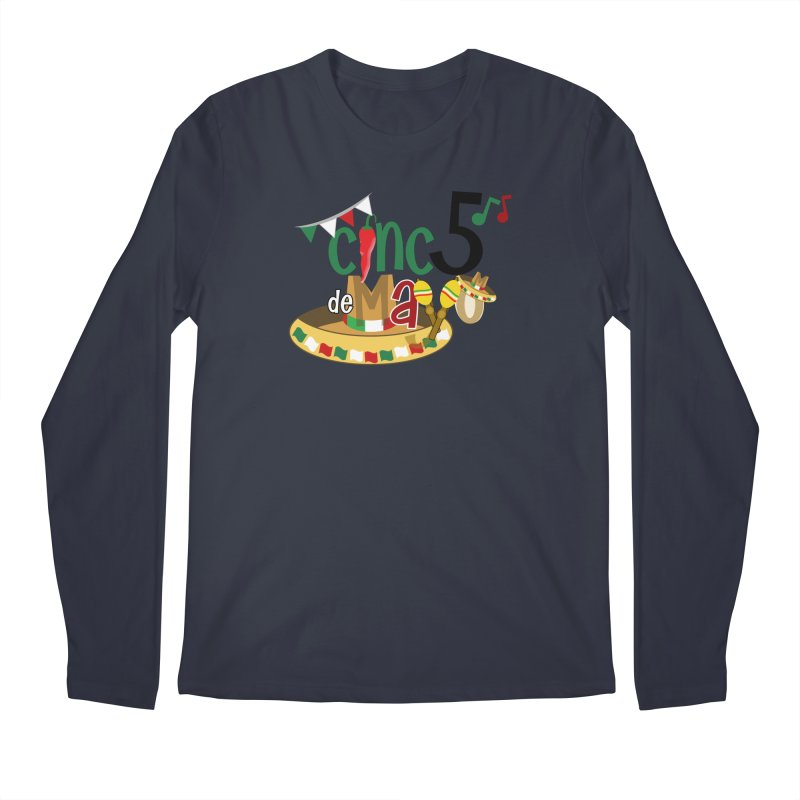 Cinco de Mayo Men's Regular Longsleeve T-Shirt by PickaCS's Artist Shop