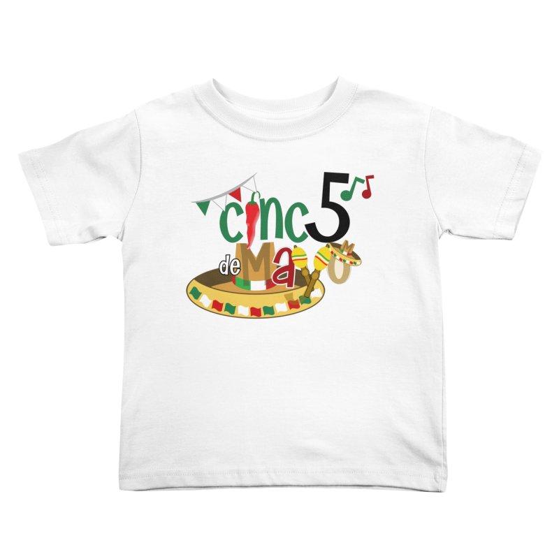 Cinco de Mayo Kids Toddler T-Shirt by PickaCS's Artist Shop