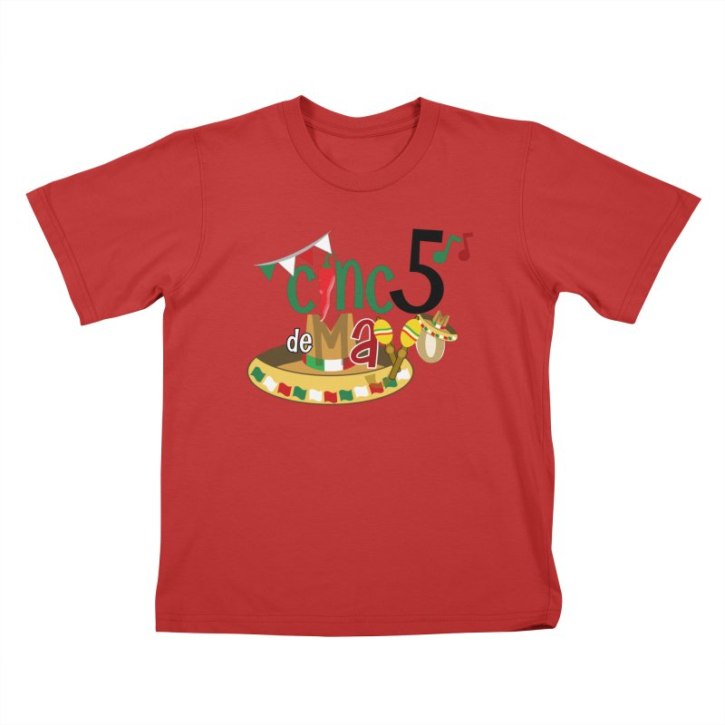 Cinco de Mayo Kids T-Shirt by PickaCS's Artist Shop