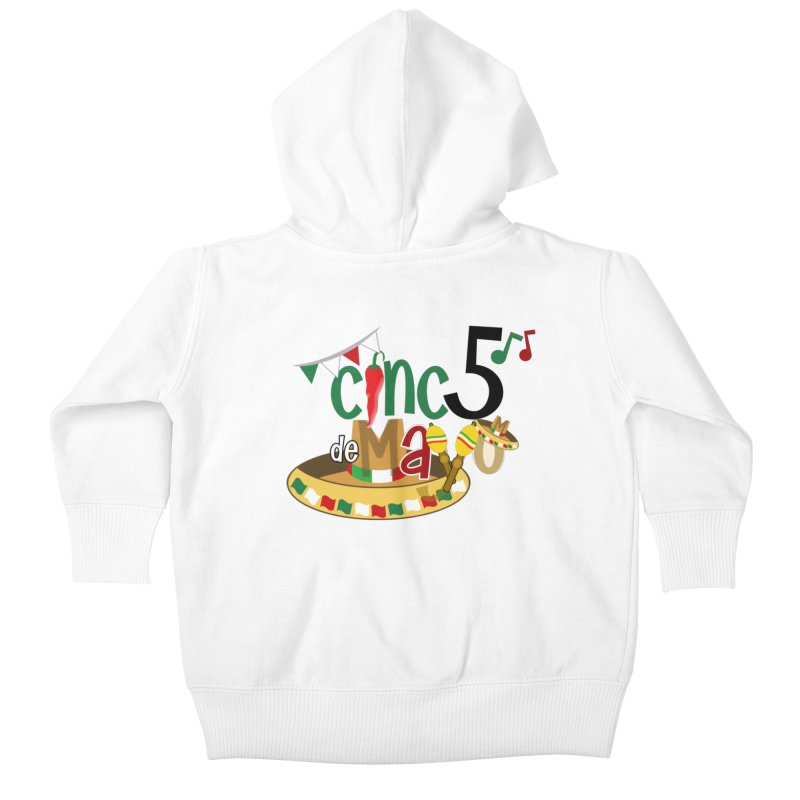 Cinco de Mayo Kids Baby Zip-Up Hoody by PickaCS's Artist Shop