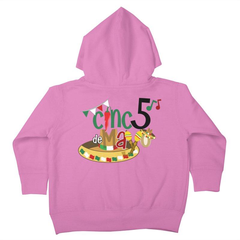 Cinco de Mayo Kids Toddler Zip-Up Hoody by PickaCS's Artist Shop