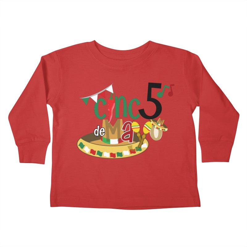 Cinco de Mayo Kids Toddler Longsleeve T-Shirt by PickaCS's Artist Shop