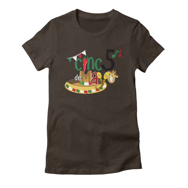 Cinco de Mayo Women's Fitted T-Shirt by PickaCS's Artist Shop