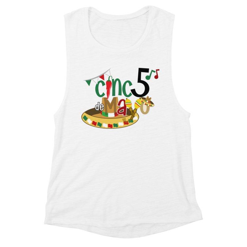 Cinco de Mayo Women's Muscle Tank by PickaCS's Artist Shop