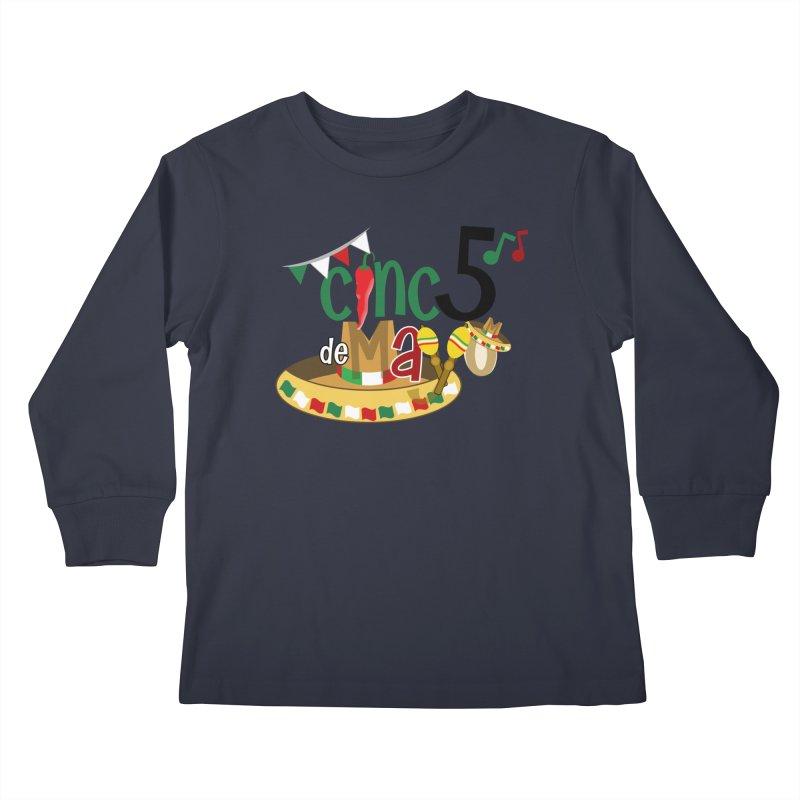 Cinco de Mayo Kids Longsleeve T-Shirt by PickaCS's Artist Shop