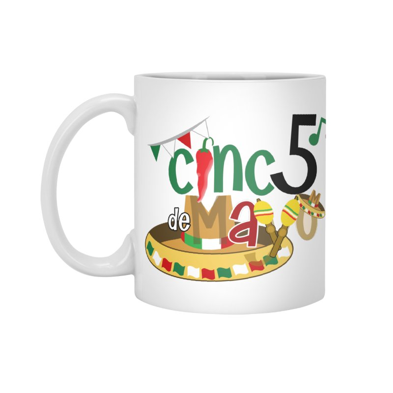 Cinco de Mayo Accessories Standard Mug by PickaCS's Artist Shop