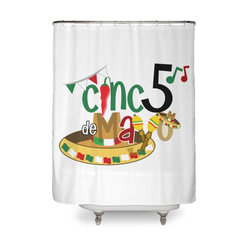 Cinco de Mayo Home Shower Curtain by PickaCS's Artist Shop