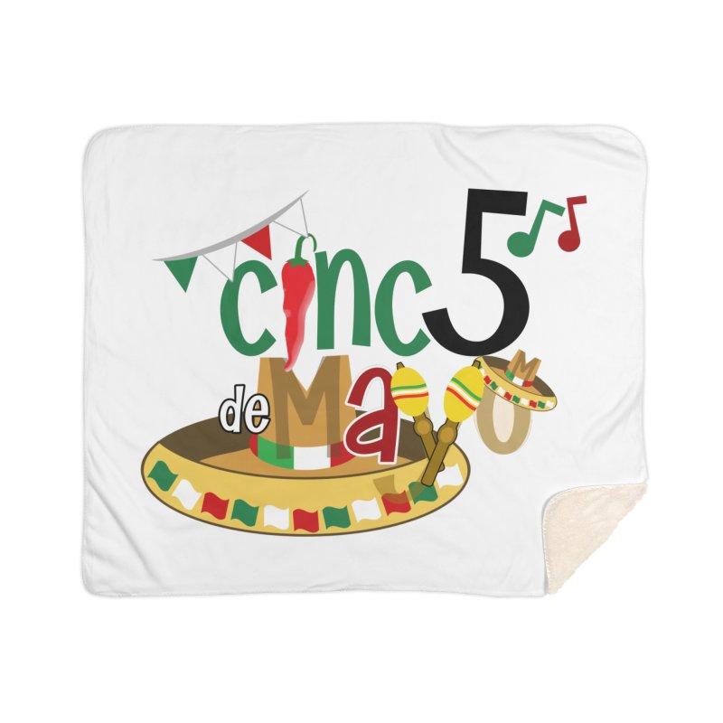 Cinco de Mayo Home Sherpa Blanket Blanket by PickaCS's Artist Shop