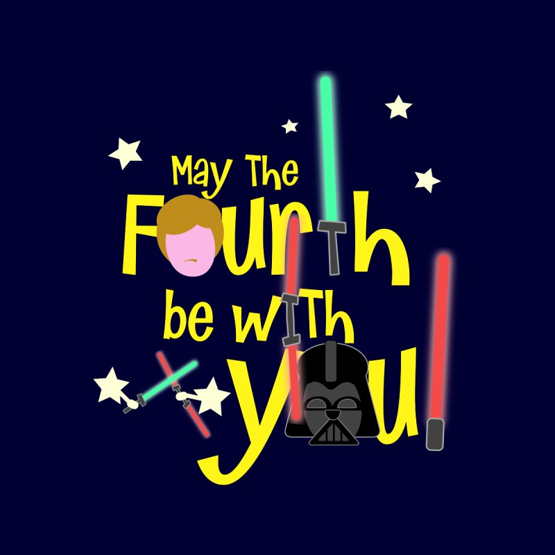 May the FOURTH... Accessories Mug by PickaCS's Artist Shop