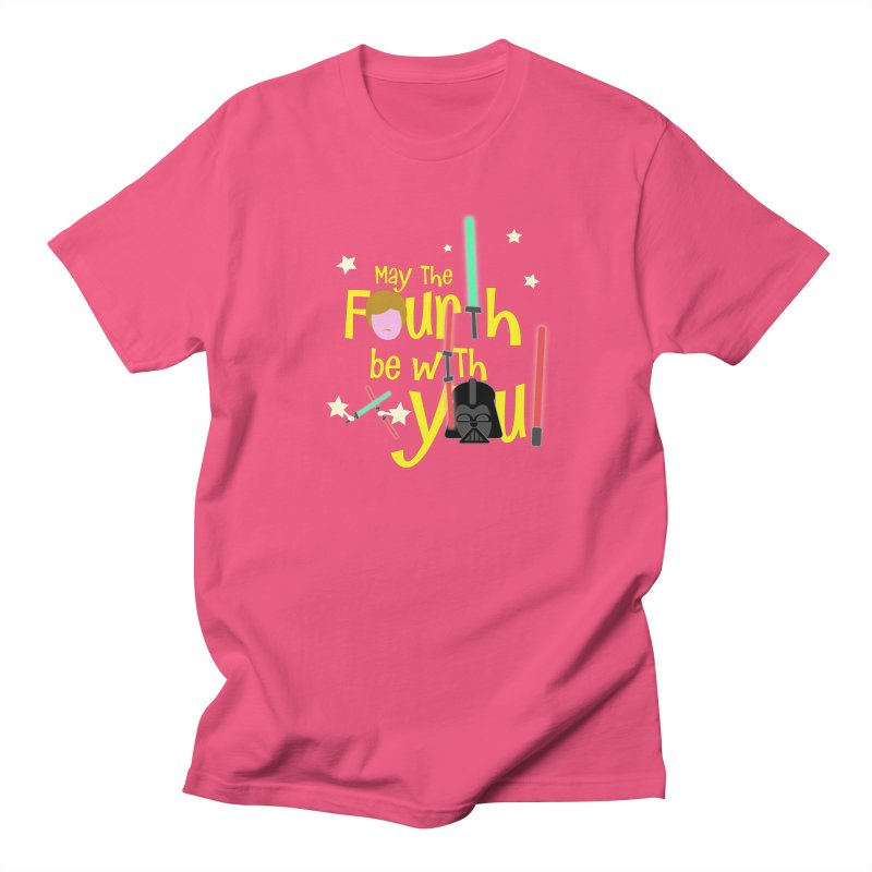 May the FOURTH... Women's Unisex T-Shirt by PickaCS's Artist Shop