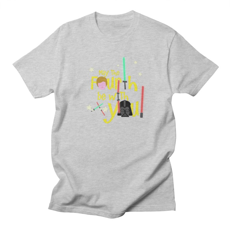 May the FOURTH... Women's Regular Unisex T-Shirt by PickaCS's Artist Shop