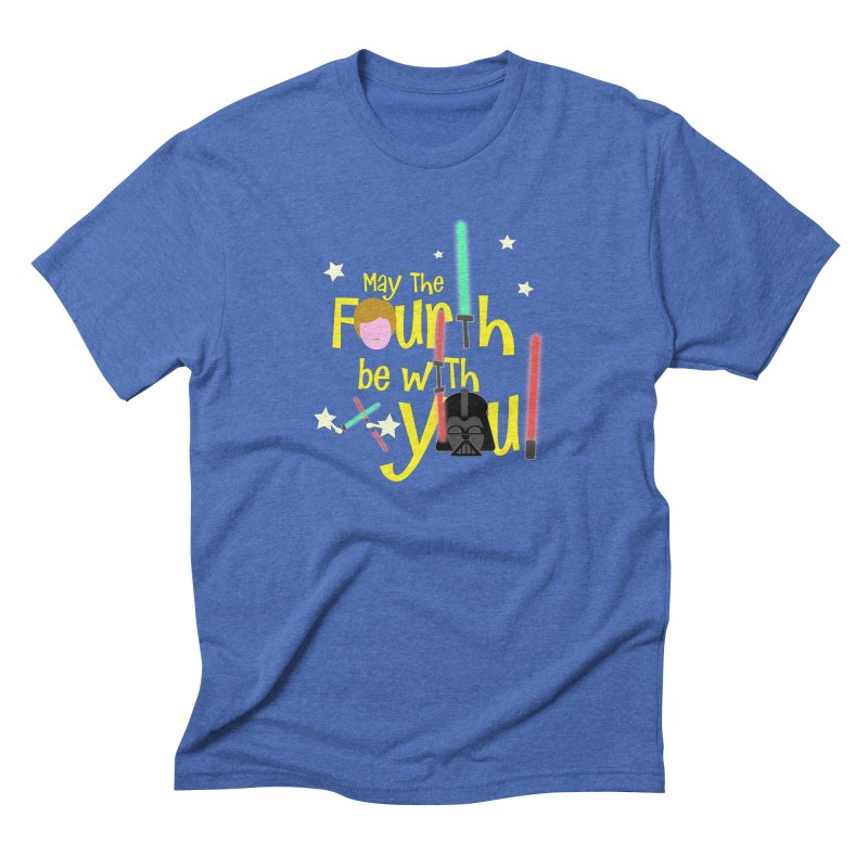 May the FOURTH... Men's Triblend T-Shirt by PickaCS's Artist Shop