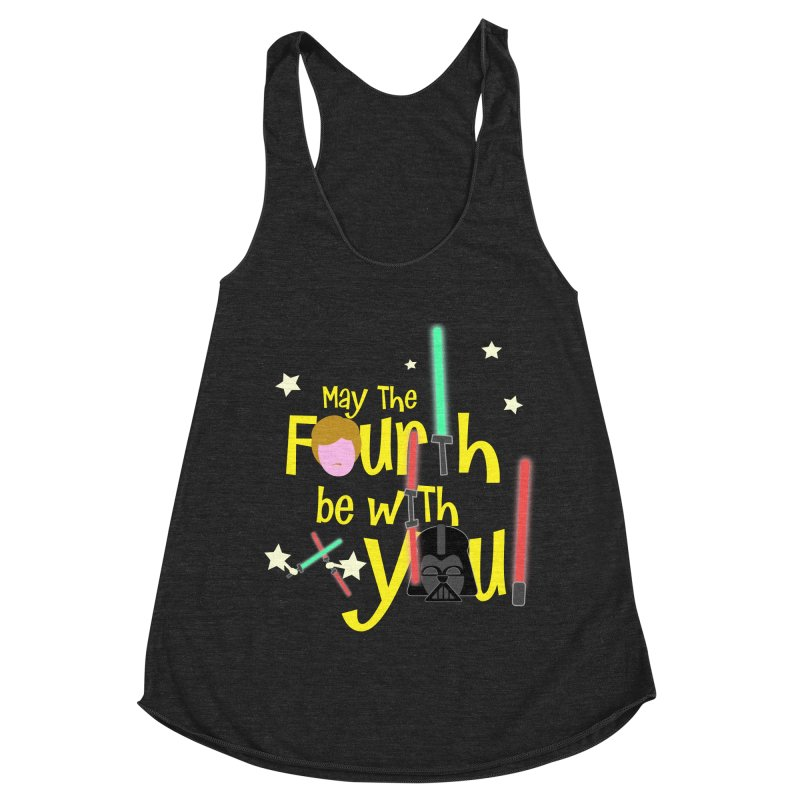 May the FOURTH... Women's Racerback Triblend Tank by PickaCS's Artist Shop