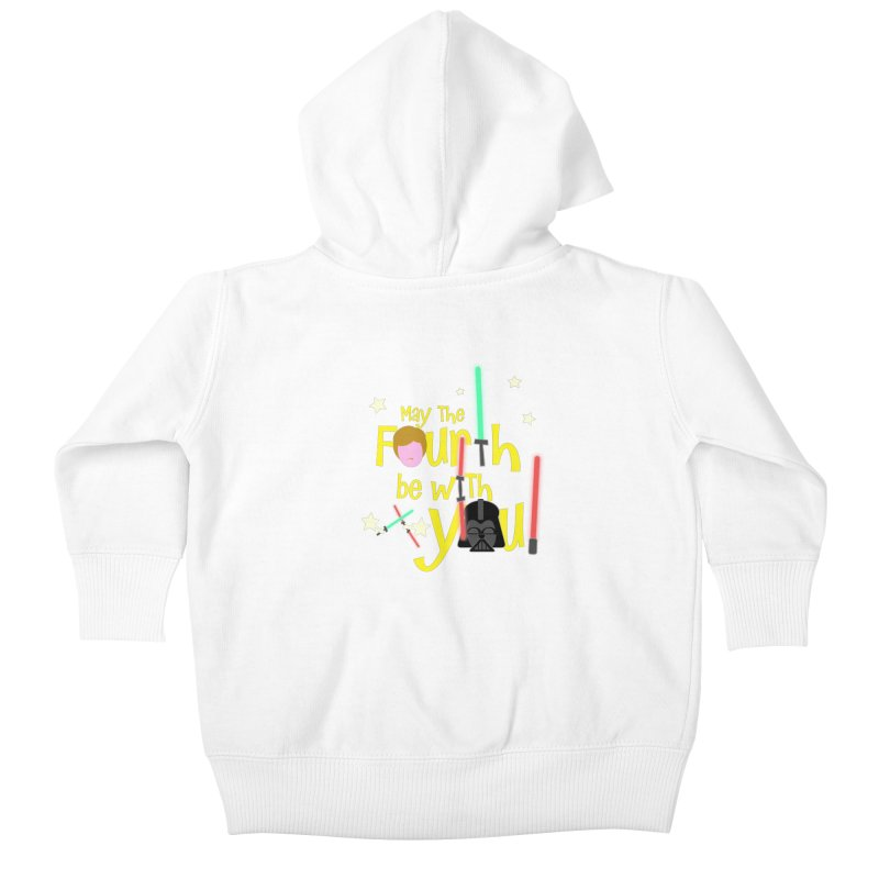 May the FOURTH... Kids Baby Zip-Up Hoody by PickaCS's Artist Shop