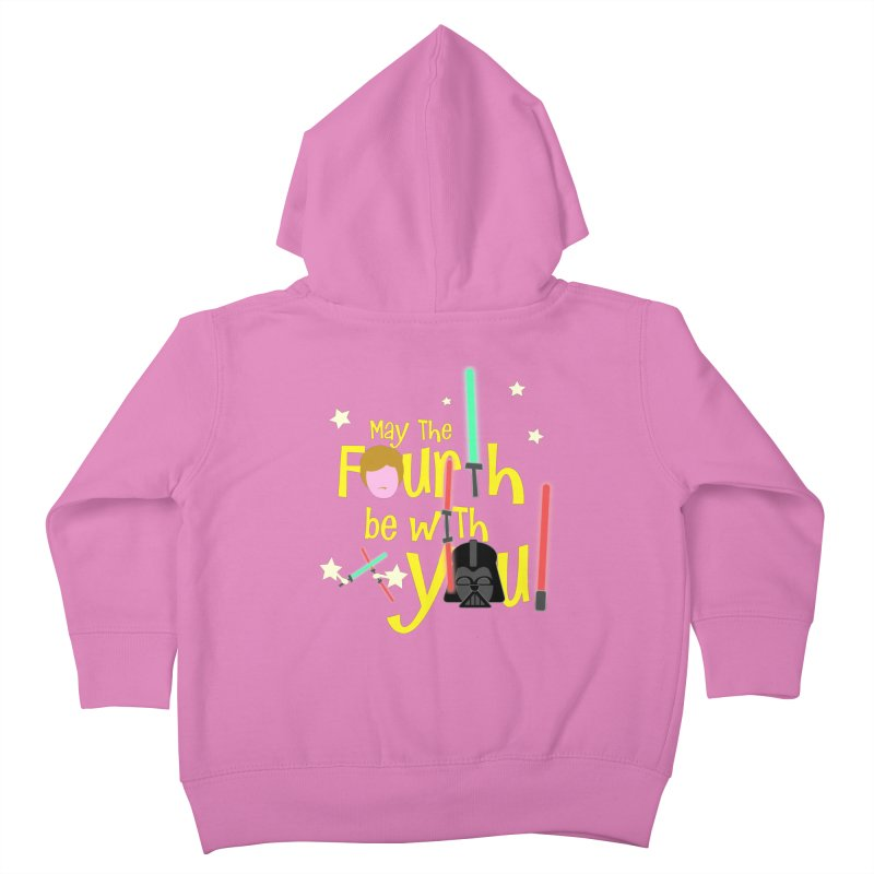 May the FOURTH... Kids Toddler Zip-Up Hoody by PickaCS's Artist Shop