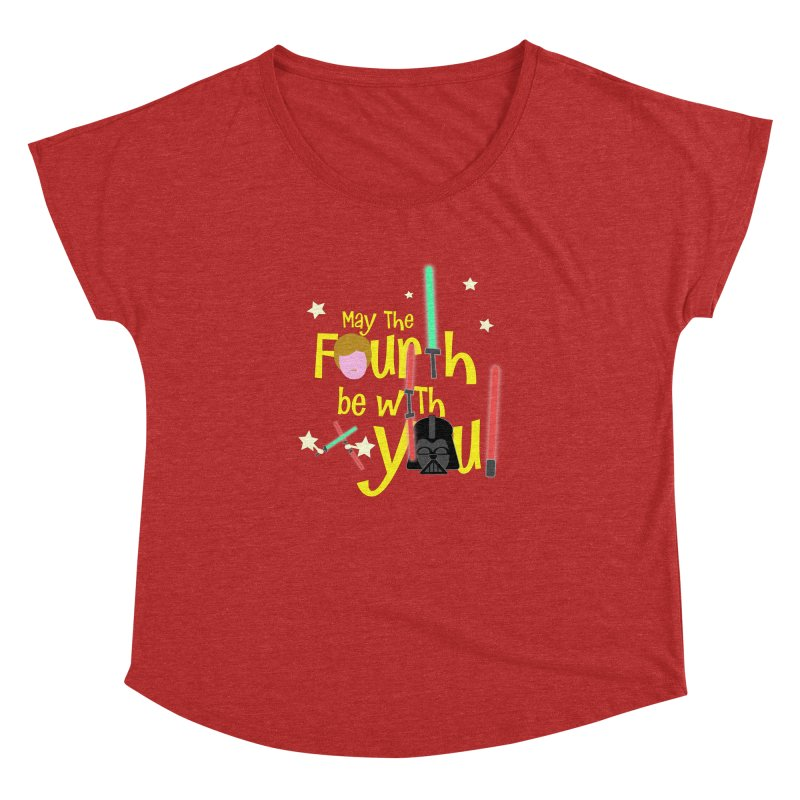 May the FOURTH... Women's Dolman Scoop Neck by PickaCS's Artist Shop