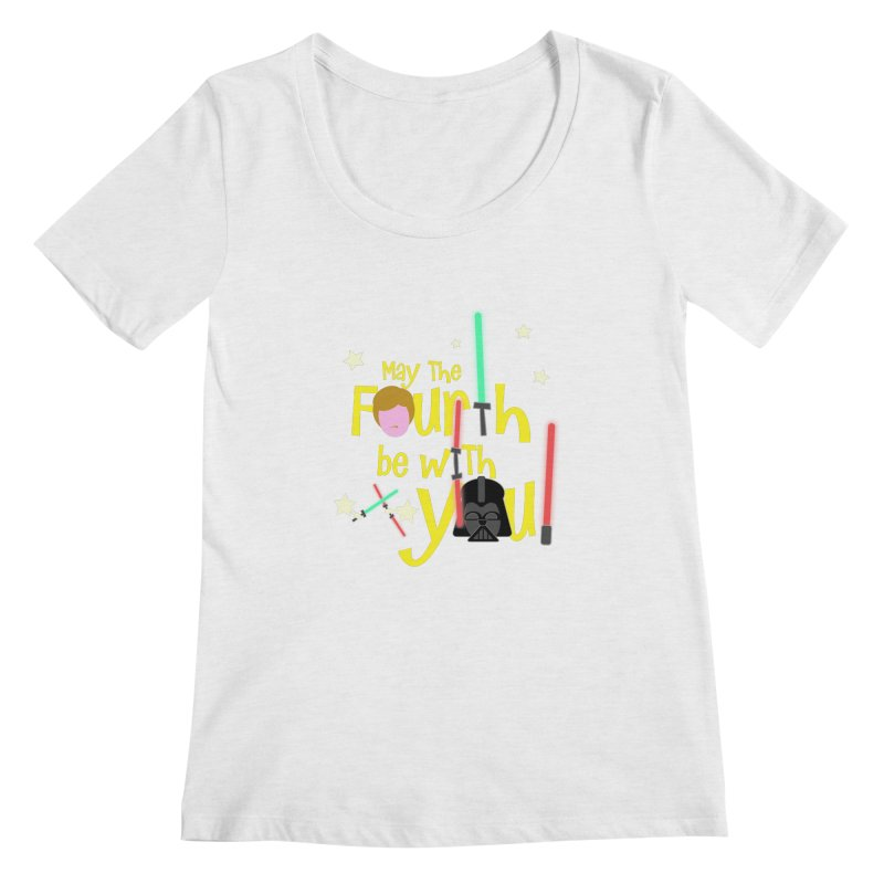 May the FOURTH... Women's Regular Scoop Neck by PickaCS's Artist Shop