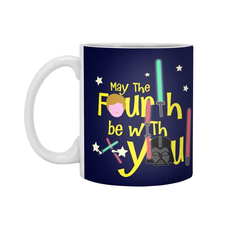 May the FOURTH... Accessories Standard Mug by PickaCS's Artist Shop