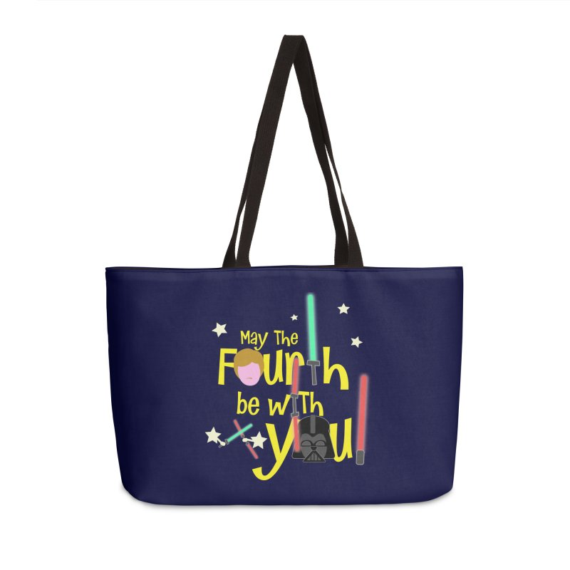 May the FOURTH... Accessories Weekender Bag Bag by PickaCS's Artist Shop
