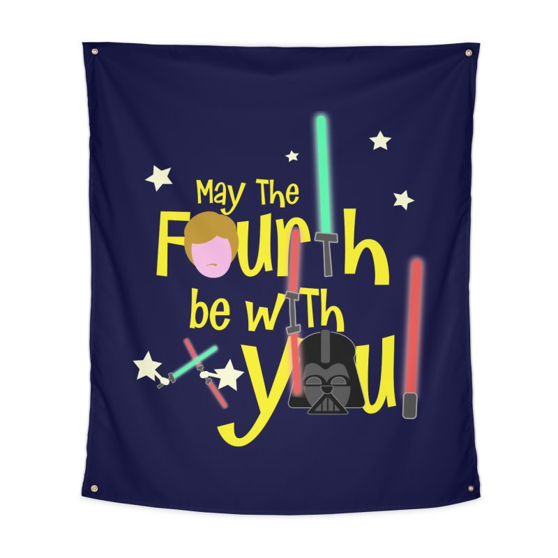 May the FOURTH... Home Tapestry by PickaCS's Artist Shop