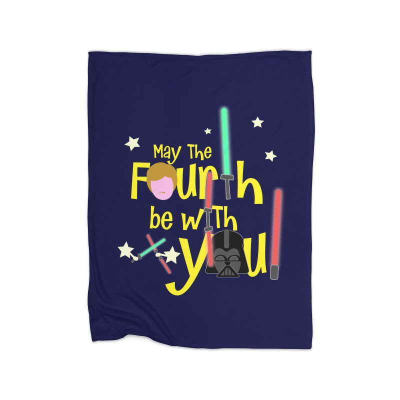 May the FOURTH... Home Fleece Blanket Blanket by PickaCS's Artist Shop