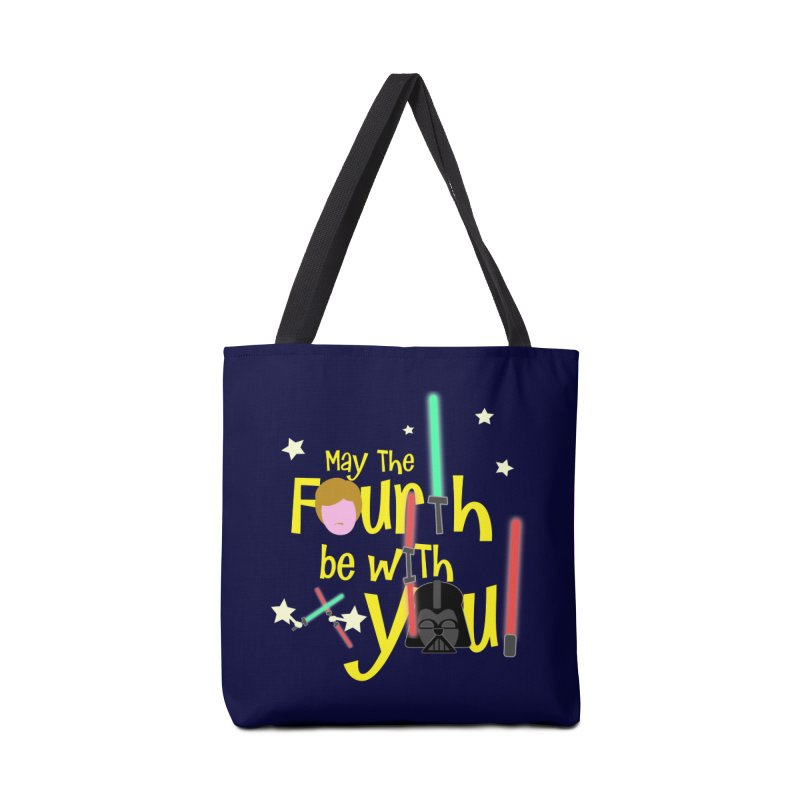 May the FOURTH... Accessories Tote Bag Bag by PickaCS's Artist Shop