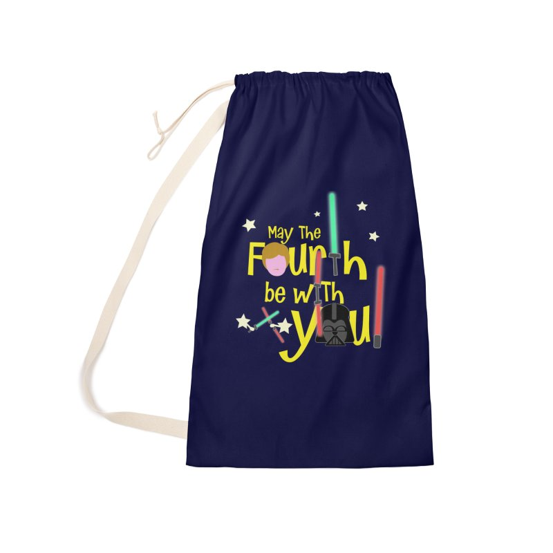 May the FOURTH... Accessories Laundry Bag Bag by PickaCS's Artist Shop