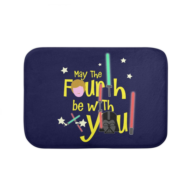 May the FOURTH... Home Bath Mat by PickaCS's Artist Shop