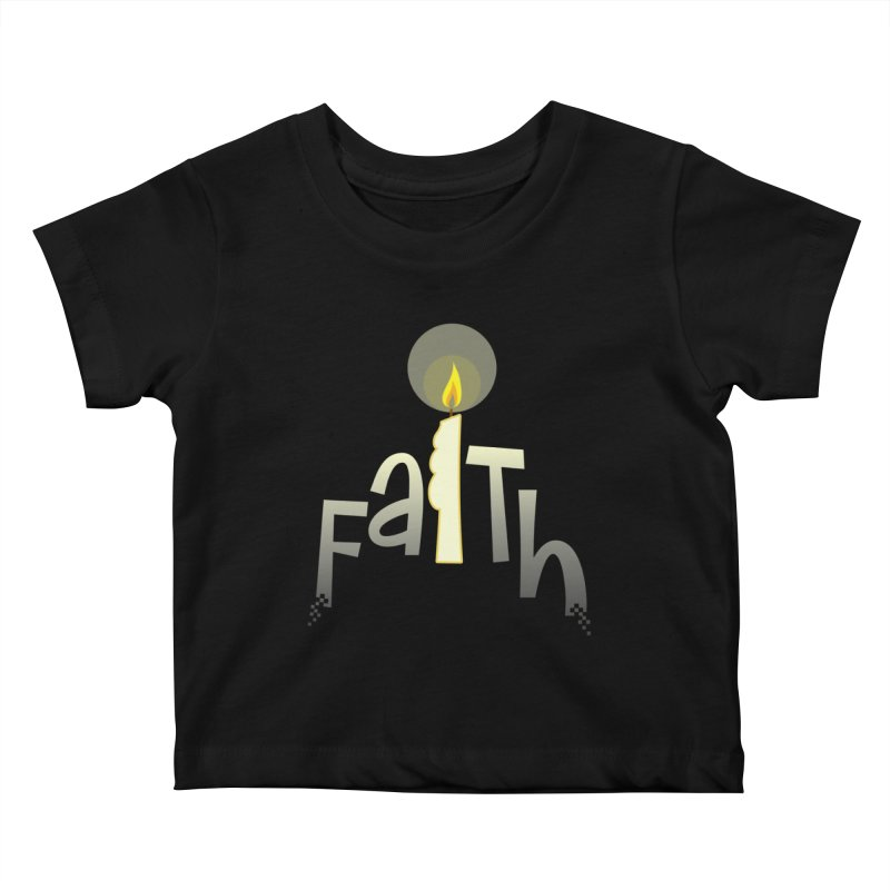 Faith Kids Baby T-Shirt by PickaCS's Artist Shop