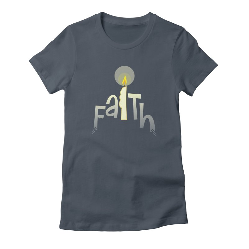 Faith Women's Fitted T-Shirt by PickaCS's Artist Shop