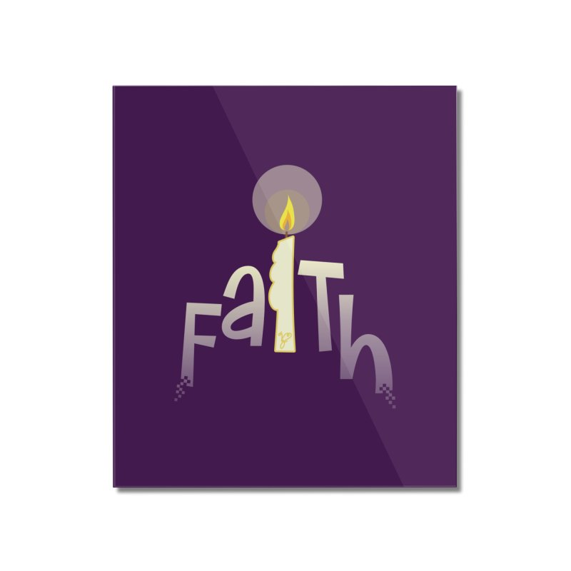 Faith Home Mounted Acrylic Print by PickaCS's Artist Shop