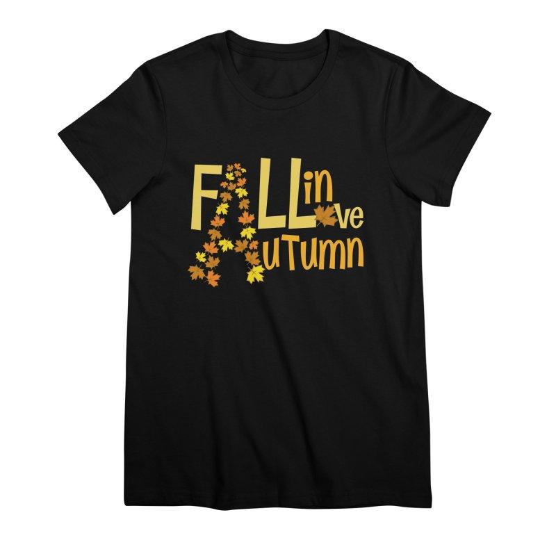 Fall in Autumn Women's Premium T-Shirt by PickaCS's Artist Shop
