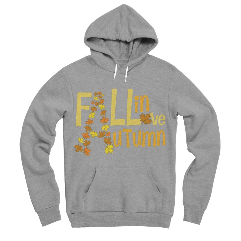 Fall in Autumn Men's Sponge Fleece Pullover Hoody by PickaCS's Artist Shop