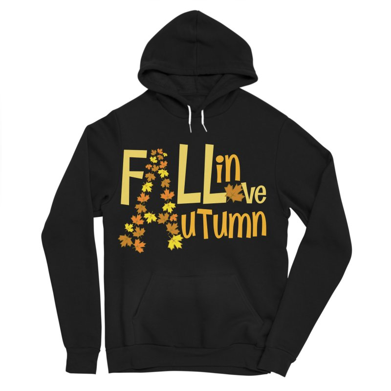 Fall in Autumn Women's Sponge Fleece Pullover Hoody by PickaCS's Artist Shop