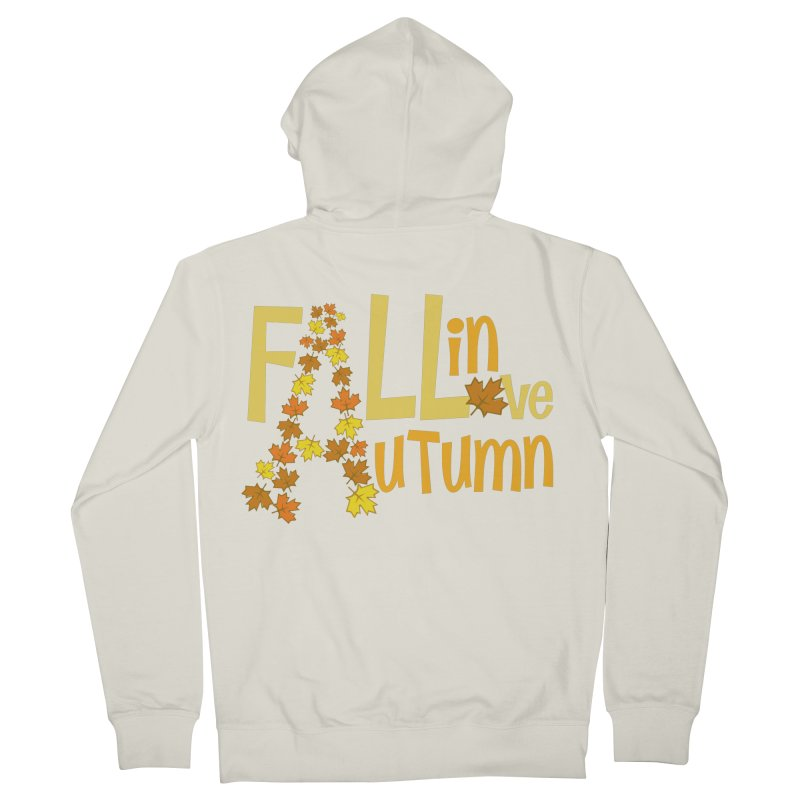 Fall in Autumn Women's French Terry Zip-Up Hoody by PickaCS's Artist Shop