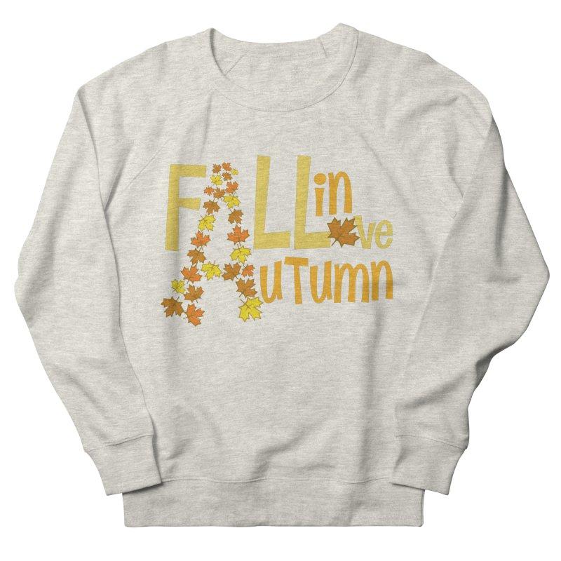 Fall in Autumn Women's Sweatshirt by PickaCS's Artist Shop