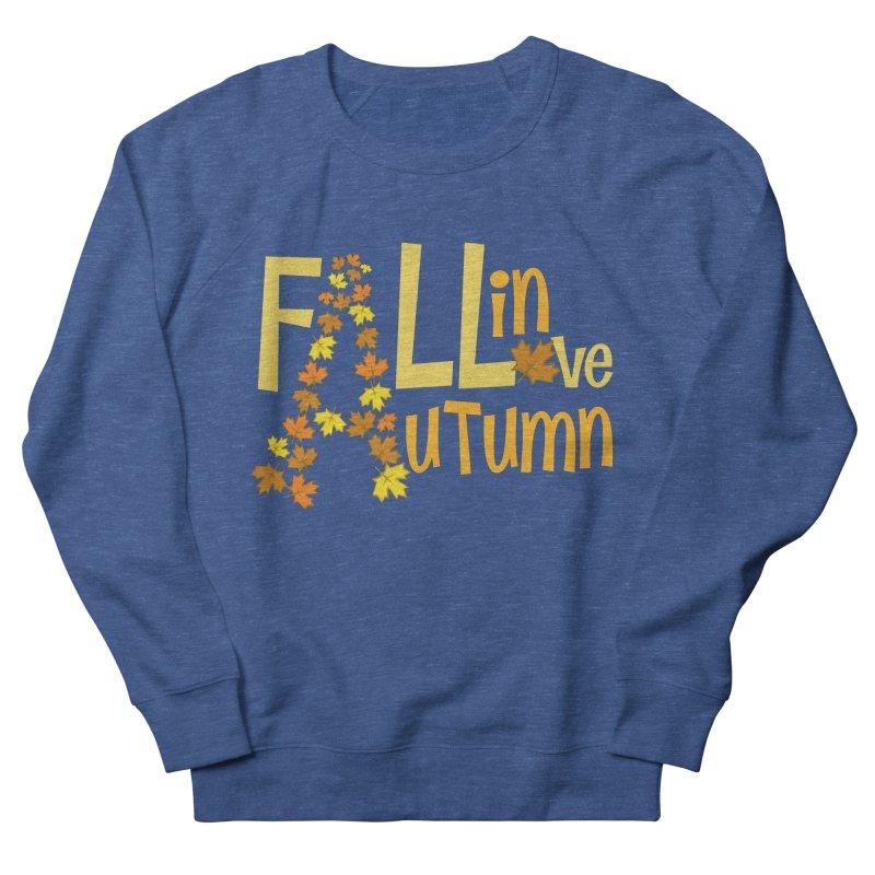Fall in Autumn Men's French Terry Sweatshirt by PickaCS's Artist Shop