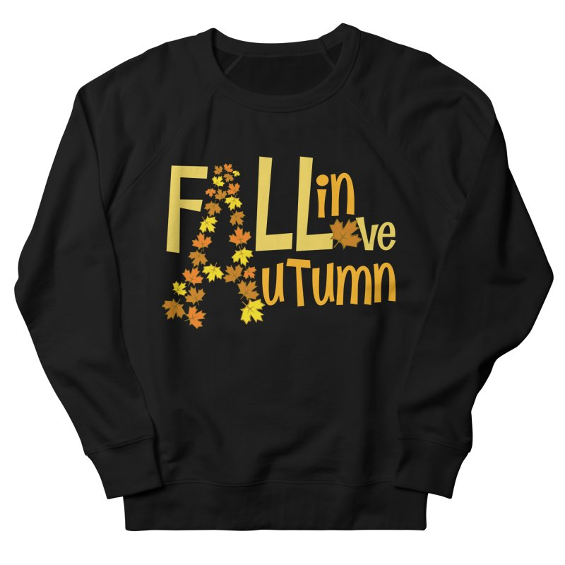 Fall in Autumn Men's French Terry Sweatshirt by PickaCS's Artist Shop