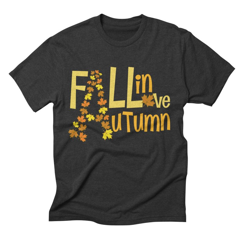 Fall in Autumn Men's Triblend T-Shirt by PickaCS's Artist Shop