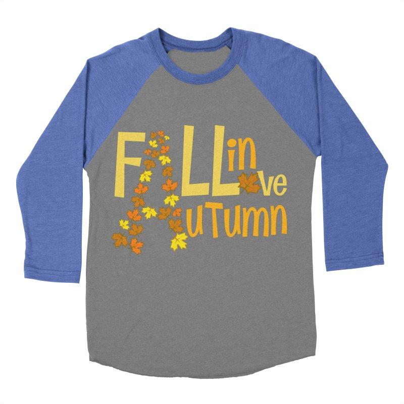 Fall in Autumn Women's Baseball Triblend Longsleeve T-Shirt by PickaCS's Artist Shop