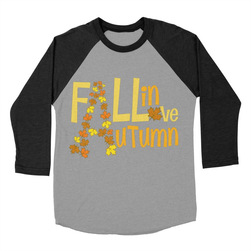 Fall in Autumn Women's Baseball Triblend Longsleeve T-Shirt by PickaCS's Artist Shop