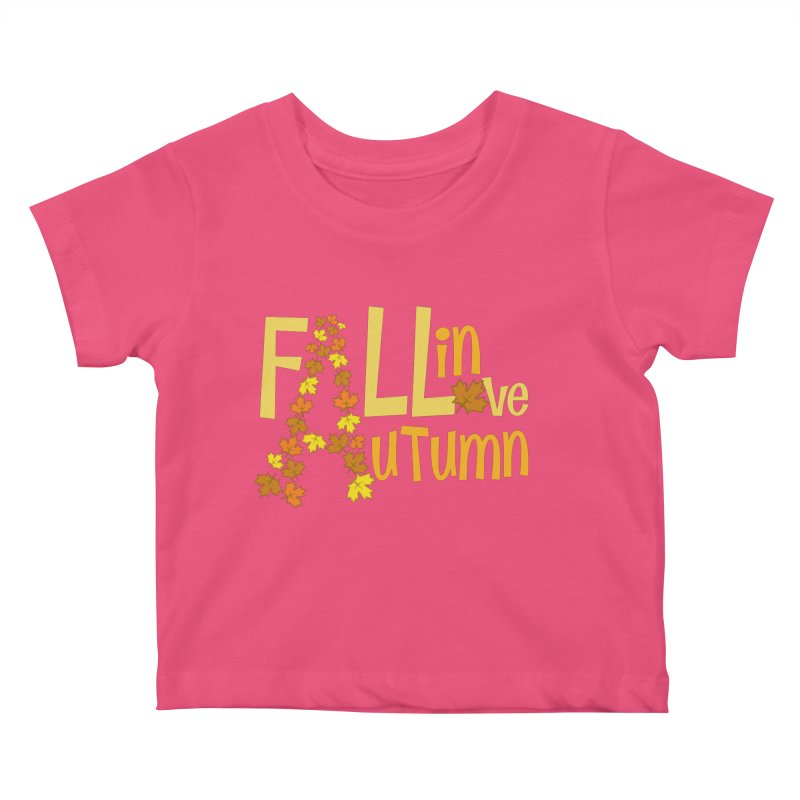 Fall in Autumn Kids Baby T-Shirt by PickaCS's Artist Shop